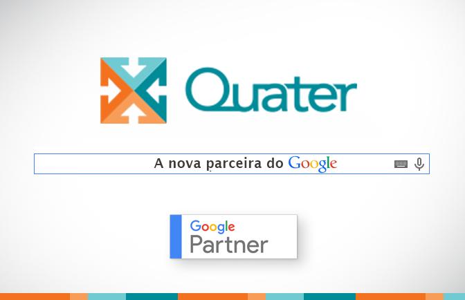 Quater Comunicação recebe o selo Google Partner